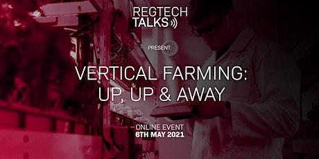 Vertical Farming: Up, Up & Away tickets