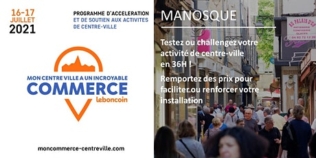 Mon Centre-Ville a un Incroyable Commerce - Manosque tickets
