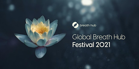 Global  Breath Hub Festival 2021 tickets