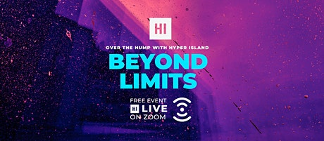 Over The Hump with Hyper Island: Beyond Limits tickets