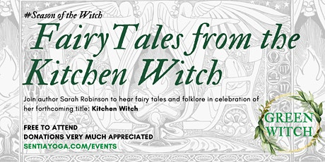 Fairy Tales from the Kitchen Witch tickets