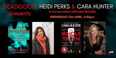 DeadGood Presents: HEIDI PERKS & CARA HUNTER in conversation tickets