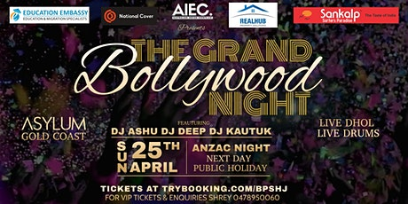 THE GRAND BOLLYWOOD NIGHT & LIVE DHOL tickets