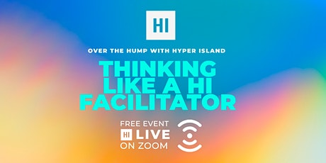 OTTH: Thinking like a Hyper Island Facilitator -Tales from the Other Side tickets