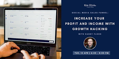 Social Media Sales Funnel: Increase Your Profit and Income with Growth Hack tickets