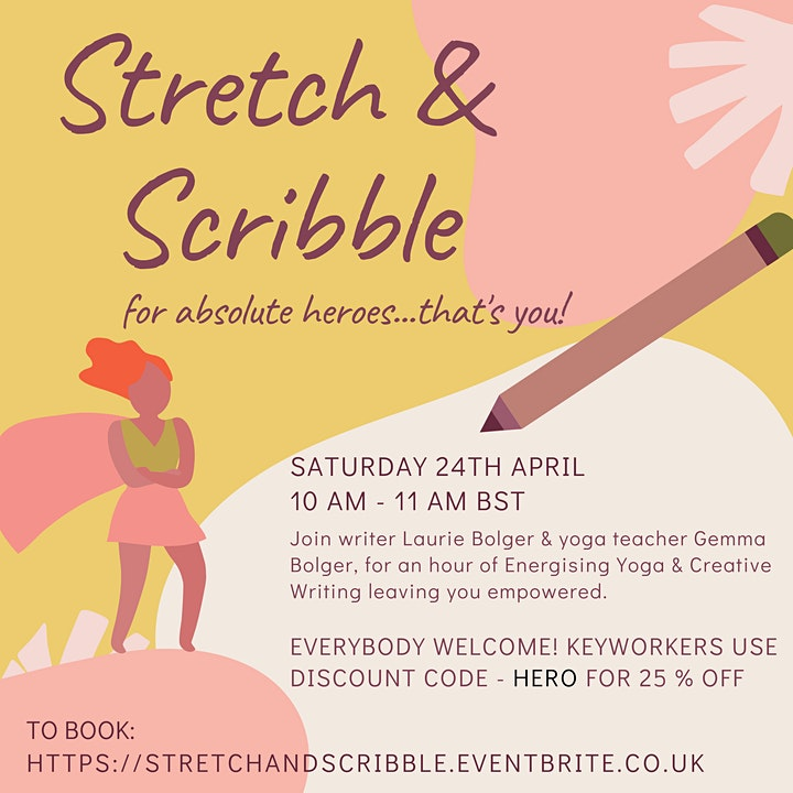 Stretch and Scribble - Yoga and Creative Writing for absolute heroes! image