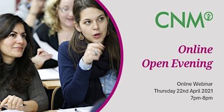 CNM Online Open Evening - Thursday 22nd April 2021 tickets