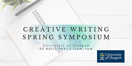Symposium on Writing and Creative Writing at the University of Glasgow tickets