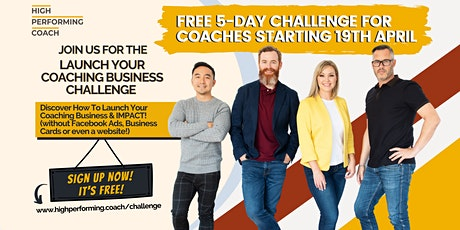 FREE 5-Day Launch Your Coaching Business Challenge For Heart-Driven Coaches tickets