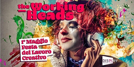 Display | The Working Heads | 1° Festa del lavoro creativo biglietti