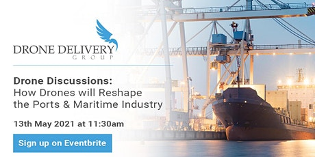 How Drones Will Reshape The Port & Maritime  Industry Tickets