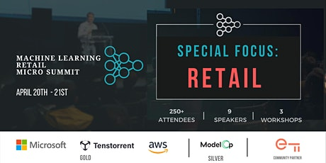 Machine Learning in Retail (Sales, Marketing, E-commerce) Summit tickets