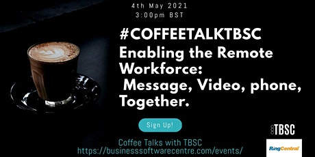 Enabling the remote workforce. Message, Video, phone, Together. tickets