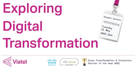 Exploring Digital Transformation - Credit Unions tickets