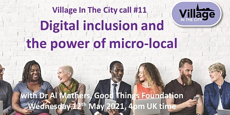 Village In The City call #11: Digital inclusion with Dr Al Mathers tickets