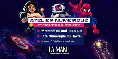 Atelier Numérique : Spécial super-héros ! (accessible lycéens) billets