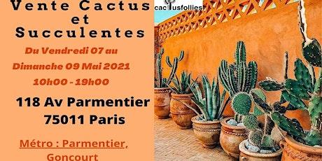 Vente de Cactus et Succulentes Paris 11e billets
