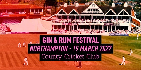 The Gin & Rum Festival - Northampton - 2022 tickets
