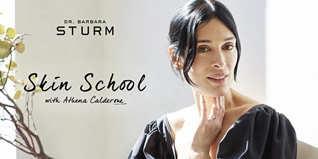 Skin School with Dr. Barbara Sturm and Athena Calderone ingressos