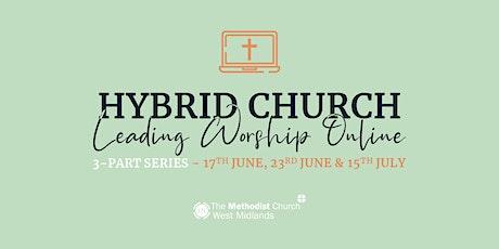Hybrid Church - Leading Worship Online [3-part series] tickets