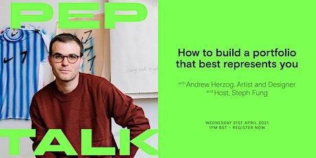 Pep Talk: Artist and Designer, Andrew Herzog tickets