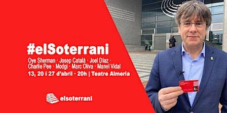 ELS SOTERRANIS D'ABRIL tickets