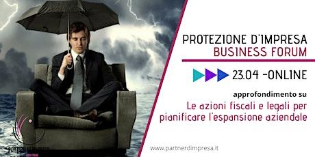 Protezione d'impresa Business Forum - Evento Online biglietti