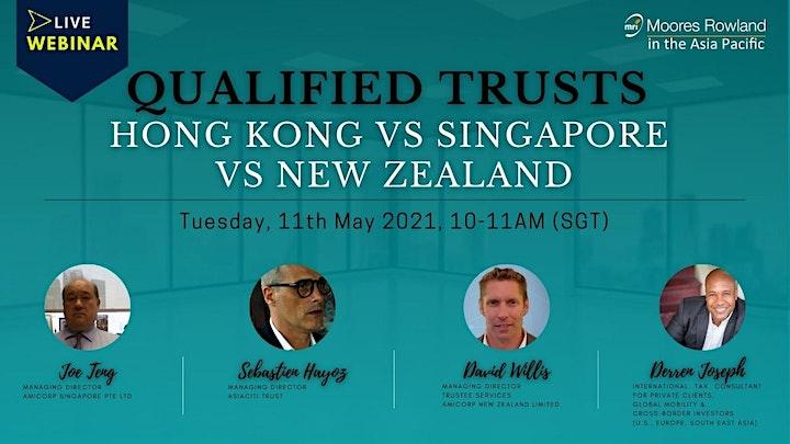 (WEBINAR) Qualified Trusts Hong Kong VS Singapore VS New Zealand. image