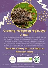 Hedgehog Highways in RCTlearning from a community-led scheme in Oxfordshire tickets