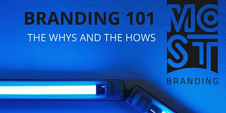 Branding 101: The Whys & The Hows tickets