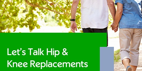 Let's Talk Hip & Knee Replacements tickets