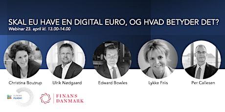 Skal EU have en digital euro, og hvad betyder det? tickets