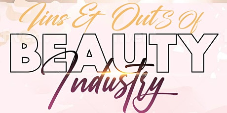 INS & OUTS OF BEAUTY INDUSTRY tickets