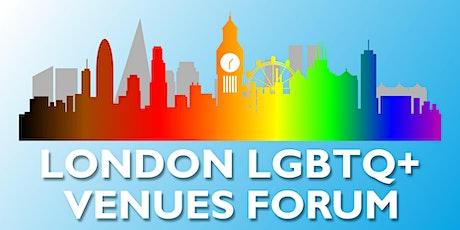 London LGBTQ+ Venues Forum tickets