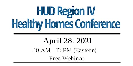 HUD Southeast Region IV Virtual Healthy Homes Conference tickets