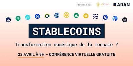Stablecoins : Transformation numérique de la monnaie ? billets