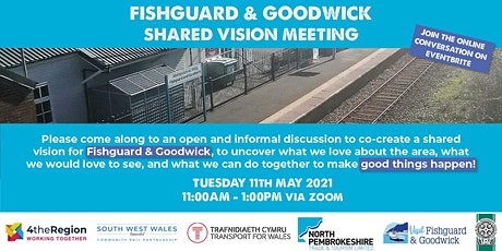 Fishguard & Goodwick  - Shared Vision Meeting tickets