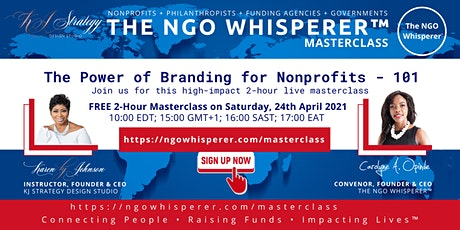 The NGO Whisperer Masterclass - The Power of Branding for Nonprofits  - 101 tickets