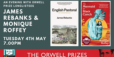 James Rebanks, Monique Roffey & John Harris/John Domokos  Orwell prize tickets