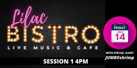 Lilac Festival Bistro Live w/ Jumbo Shrimp: Session One tickets