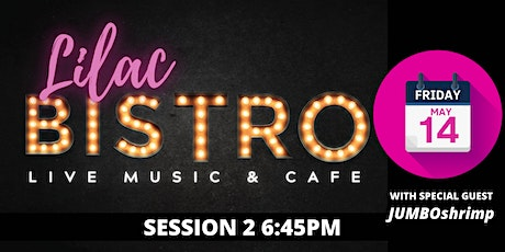 Lilac Festival Bistro Live w/ Jumbo Shrimp: Session Two tickets