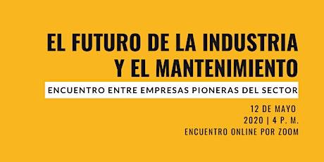 El futuro de la industria y el mantenimiento: Encuentro entre empresas entradas
