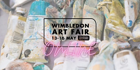 Wimbledon Art Fair Online : 13-16 May 2021 tickets