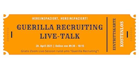 Gratis Guerilla Recruiting Live-Talk Tickets