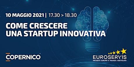 Obiettivo EU |  Come crescere una Startup Innovativa biglietti