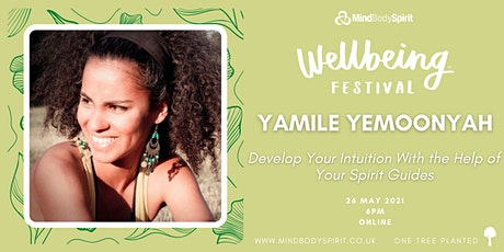 Yamile Yemoonyah - Develop Your Intuition With The Help Of Spirit Guides tickets