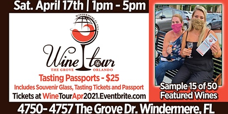 The Wine Tour at The Grove Orlando - Apirl 2021 tickets