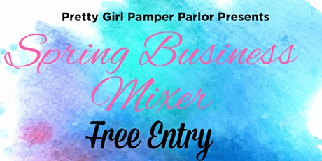 Spring Business Mixer & Soft Opening tickets