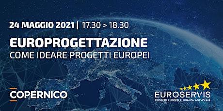 Obiettivo EU | Individuare le linee di finanziamento e scrivere un progetto biglietti