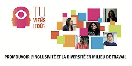 Diversité et l'inclusion en milieu professionnel - Atelier en ligne billets